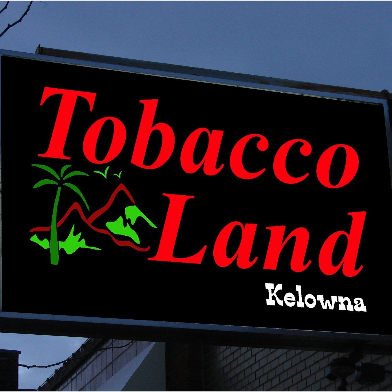 Tobaccoland of Kelowna